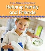 Helping Family and Friends (Heinemann First Library)