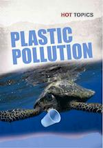 Plastic Pollution (Hot Topics)