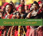 Going to a Concert (A World of Field Trips)