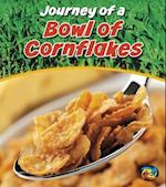 Journey of a Bowl of Cornflakes (Heinemann First Library Journey of A)