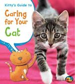 Kitty's Guide to Caring for Your Cat (Heinemann First Library)
