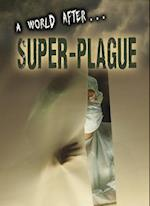 Super-Plague (A World After)
