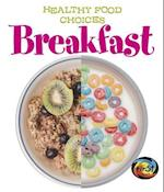 Breakfast (Healthy Food Choices)