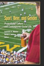 Sport, Beer, and Gender af Lawrence A. Wenner