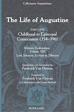 The Life of Augustine af Louis-Sebastien Le Nain de Tillemont