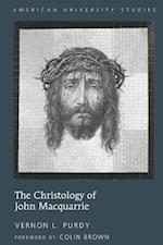 The Christology of John MacQuarrie (American University Studies Series 7 Theology and Religion, nr. 281)