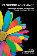 Blogging As Change (New Literacies and Digital Epistemologies)
