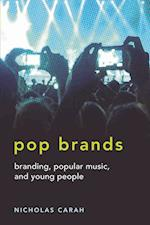 Pop Brands (Mediated Youth, nr. 11)