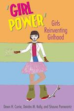 'Girl Power' af Shauna Pomerantz, Dawn H. Currie, Deirdre M. Kelly