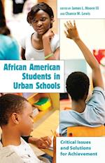 African American Students in Urban Schools (Educational Psychology Critical Pedagogical Perspectives V)