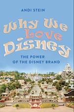 Why We Love Disney