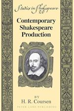 Contemporary Shakespeare Production (Studies in Shakespeare, nr. 20)