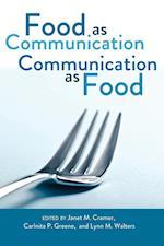 Food as Communication- Communication as Food