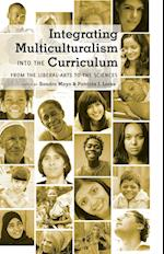 Integrating Multiculturalism Into the Curriculum (Counterpoints: Studies in the Postmodern Theory of Education)