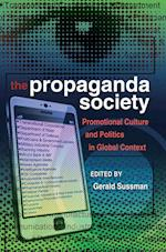 The Propaganda Society (Frontiers in Political Communication)