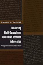 Conducting Multi-Generational Qualitative Research in Education (Black Studies & Critical Thinking)