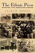 The Ethnic Press af Leara D. Rhodes