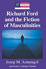Richard Ford and the Fiction of Masculinities af Josep M. Armengol