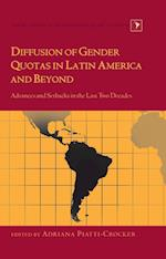 Diffusion of Gender Quotas in Latin America and Beyond (Latin America: Interdisciplinary Studies)