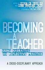 Becoming a Teacher (Counterpoints: Studies in the Postmodern Theory of Education)