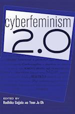 Cyberfeminism 2.0 (Digital Formations Paperback, nr. 74)