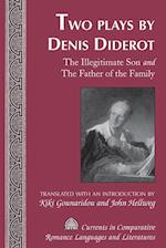 Two Plays by Denis Diderot (CURRENTS IN COMPARATIVE ROMANCE LANGUAGES AND LITERATURES, nr. 188)
