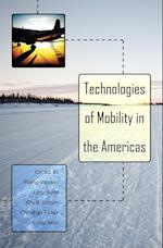 Technologies of Mobility in the Americas (Intersections in Communications and Culture Global Approach)