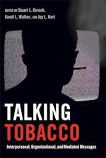 Talking Tobacco (Health Communication, nr. 2)