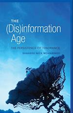The (Dis)information Age af Shaheed Nick Mohammed