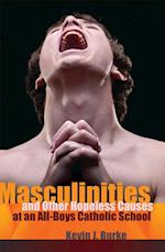 Masculinities and Other Hopeless Causes at an All-Boys Catholic School (Complicated Conversation, nr. 40)
