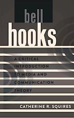 Bell Hooks (A Critical Introduction to Media and Communication Theory)