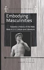 Embodying Masculinities