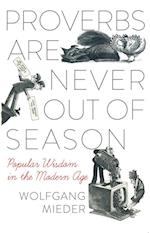 Proverbs Are Never Out of Season (International Folkloristics, nr. 7)