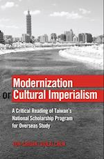 Modernization or Cultural Imperialism (Global Studies in Education, nr. 24)