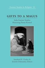 Gifts to a Magus (Toronto Studies in Religion Hardcover, nr. 32)
