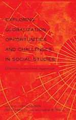 Exploring Globalization Opportunities and Challenges in Social Studies (Global Studies in Education, nr. 26)