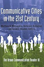 Communicative Cities in the 21st Century (Urban Communication, nr. 3)