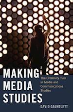 Making Media Studies (Digital Formations Hardcover, nr. 93)