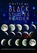 Critical Black Studies Reader (Black Studies and Critical Thinking, nr. 60)