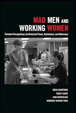 Mad Men and Working Women af Erika Engstrom, Tracy Lucht, Jane Marcellus