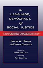 On Language, Democracy, and Social Justice af Pierre W. Orelus