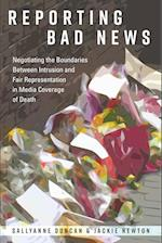 Reporting Bad News (Mass Communication and Journalism, nr. 16)