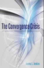 The Convergence Crisis