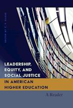 Leadership, Equity, and Social Justice in American Higher Education (Higher Ed)
