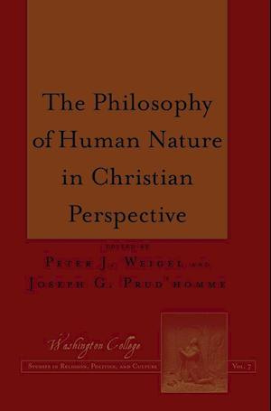 The Philosophy of Human Nature in Christian Perspective