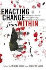 Enacting Change from Within (Inclusion and Teacher Education, nr. 4)