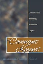 Covenant Keeper (Social Justice Across Contexts in Education)