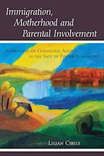 Immigration, Motherhood and Parental Involvement af Lilian Cibils