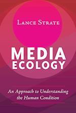 Media Ecology (Understanding Media Ecology)