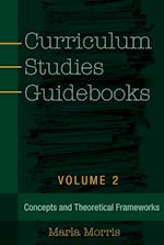 Curriculum Studies Guidebooks (Counterpoints: Studies in the Postmodern Theory of Education, nr. 499)